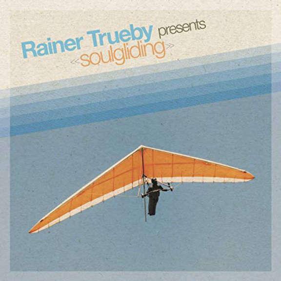 Rainer Trüby Rainer Trüby Presents Soulgliding LP 2020