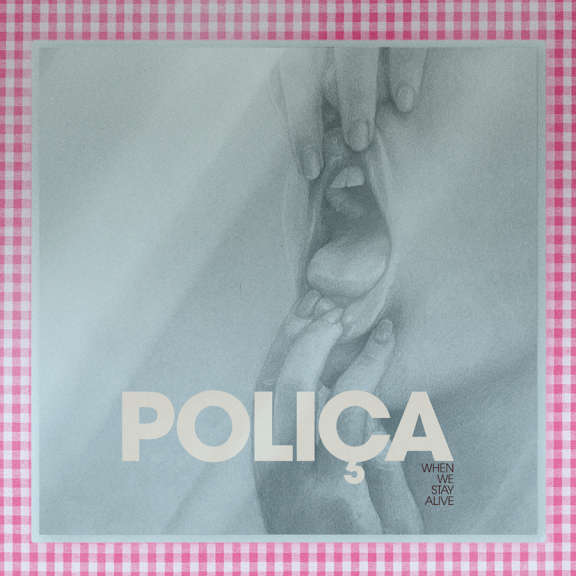 Polica When We Stay Alive LP 2020
