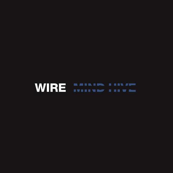 Wire Mind Hive LP 2020