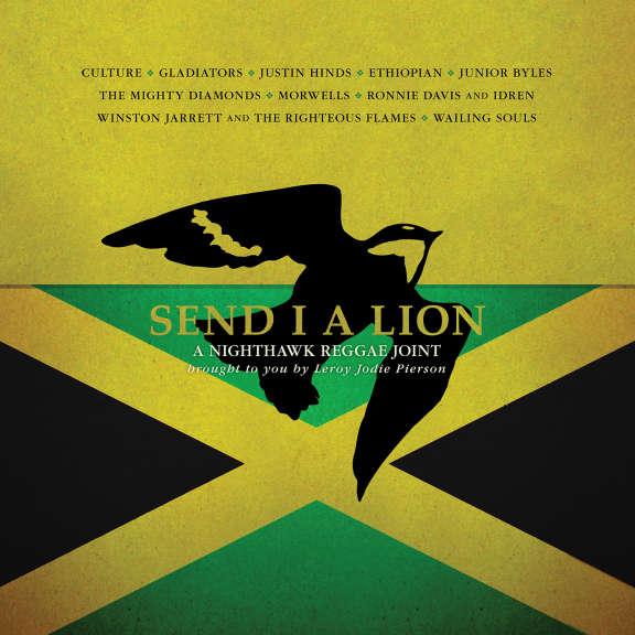 Various Artists Send I A Lion: A Nighthawk Reggae Joint  LP 2019