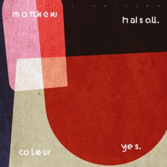Matthew Halsall Colour Yes LP 2019