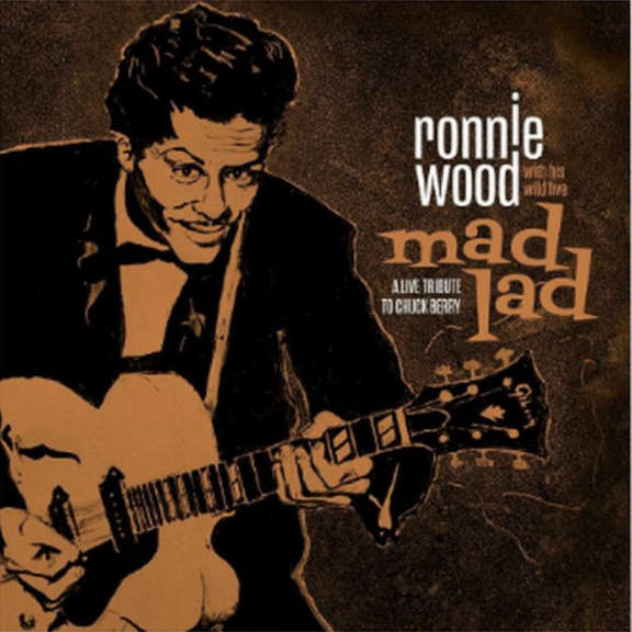Ronnie Wood & His Wild Five Mad Lad: A Live Trubute to Chuck Berry LP 2019
