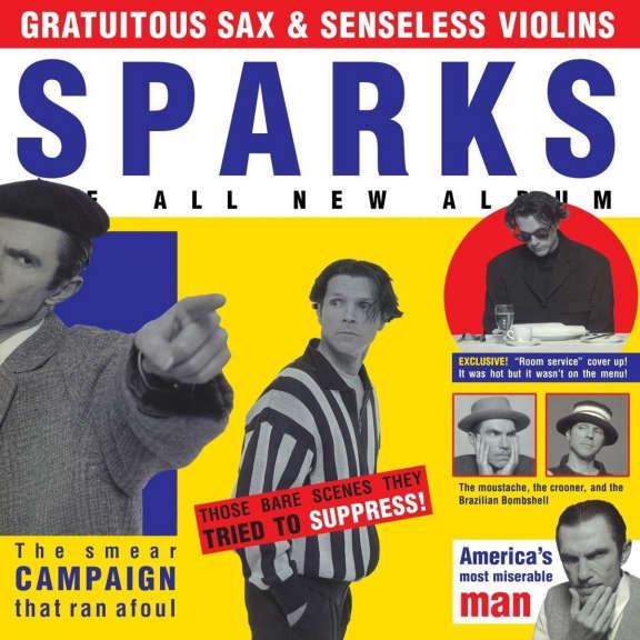 Sparks Sparks: Gratuitous Sax & Senseless Violins LP 2019