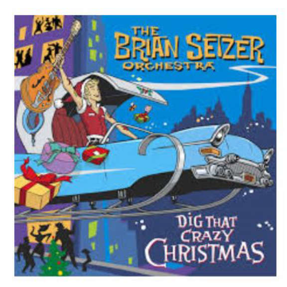 The Brian Setzer Orchestra Dig That Crazy Christmas LP 2019