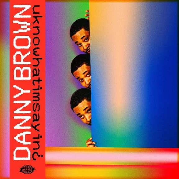 Danny Brown UKNOWHATIMSAYIN? LP 2019