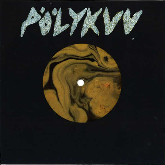 "Pölykuu Tultasyöksevä Helvetinkone 7"" LP 2019"