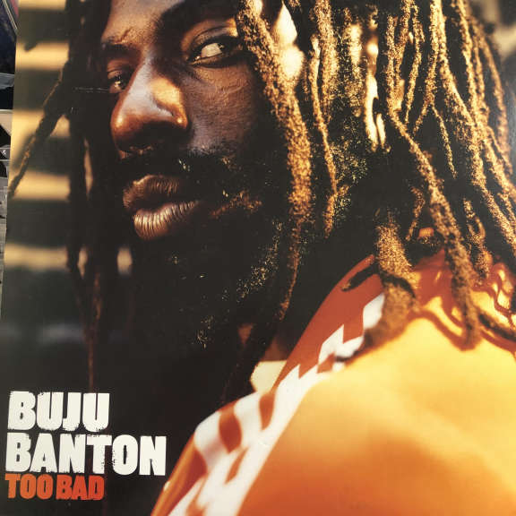 Buju Banton Too Bad LP 2006