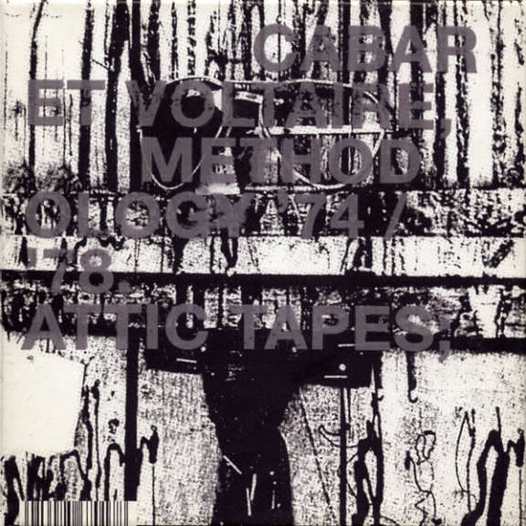 Cabaret Voltaire Methodology '74-'78: Attic Tapes LP 2019