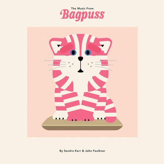 Sandra Kerr and John Faulkner The Music From Bagpuss LP 2019