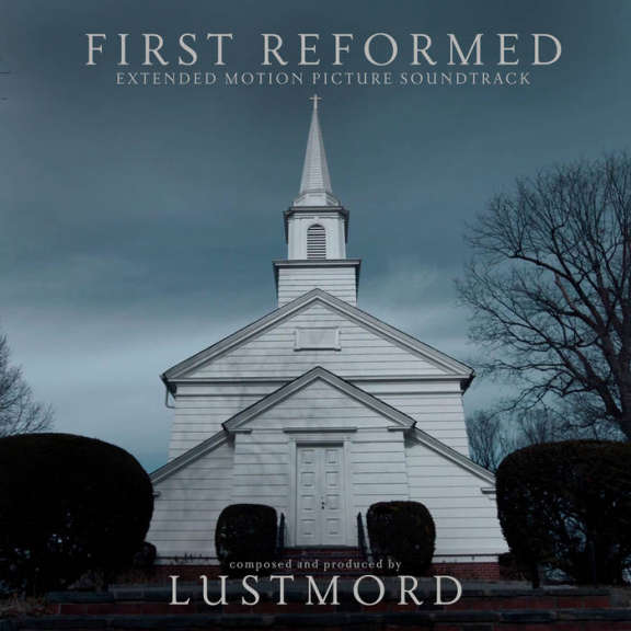 Lustmord First Reformed LP 2019