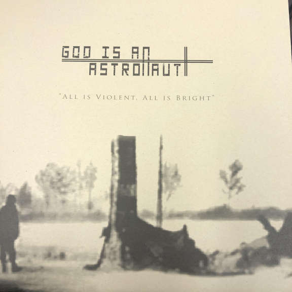 God Is An Astronaut All Is Violent, All Is Bright  LP 2009