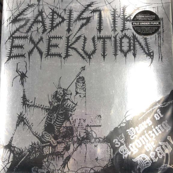 Sadistik Exekution 30 Years Of Agonizing The Dead! LP 2015