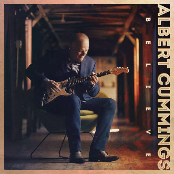 Albert Cummings Believe LP 2020
