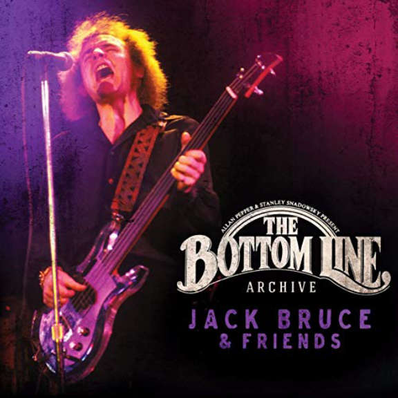 Jack Bruce & Friends The Bottom Line Archive Series Oheistarvikkeet 2019