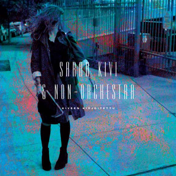 Sarah Kivi & Non-Orchestra Kiveen Kirjoitettu LP 2013