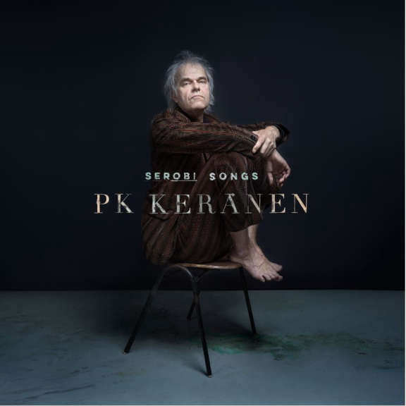 PK Keränen Serobi Songs LP 2020