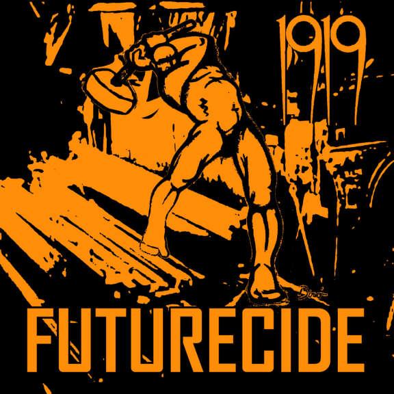 1919 Futurecide LP 2019