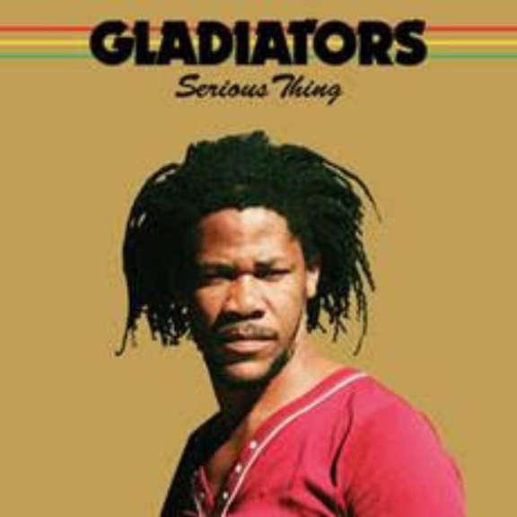 Gladiators Serious Thing LP 2020