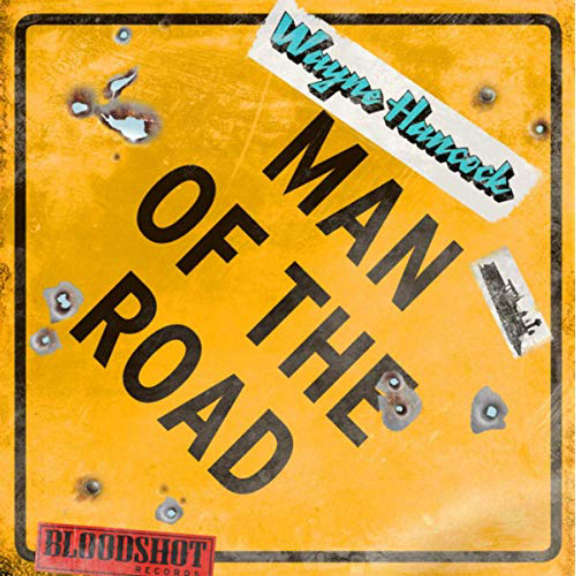 Wayne Hancock Man of the Road LP 2019