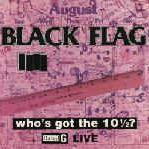 BLACK FLAG Who's Got The 10½? (UUSI LP) LP undefined