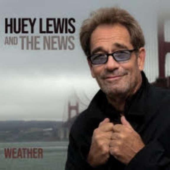 Huey Lewis & The News  Weather   Oheistarvikkeet 2020