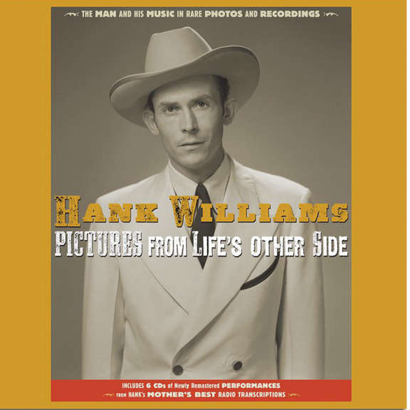 Hank Williams Pictures From Life's Other Side: The Man and His Music in Rare Recordings and Photos Oheistarvikkeet 2020