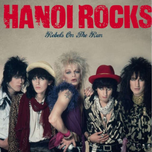Hanoi Rocks Rebels on the Run LP 2017