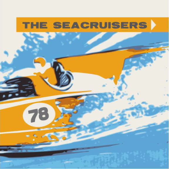 Seacruisers The Seacruisers LP 2020