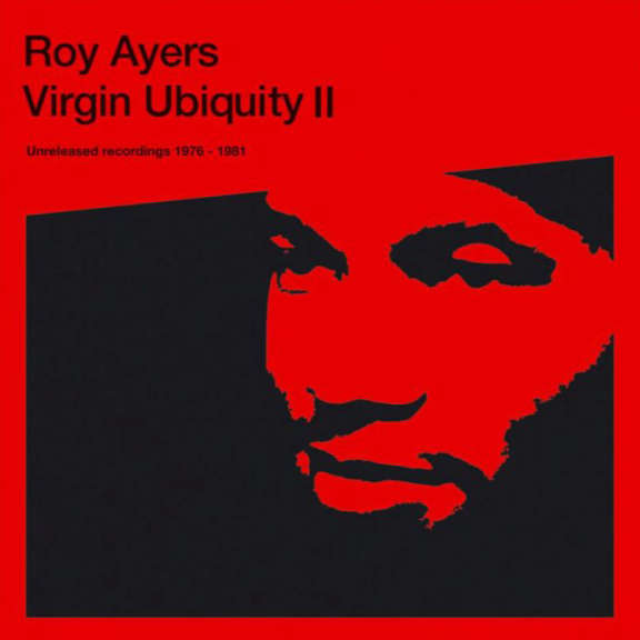 Roy Ayers Virgin Ubiquity II: Unreleased Recordings 1976-1981 LP 2020