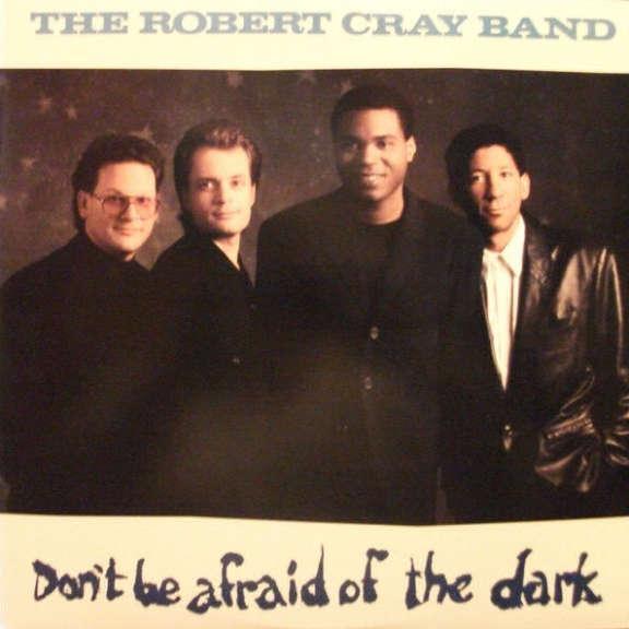 Robert Cray Don't Be Afraid of the Dark Oheistarvikkeet 2020