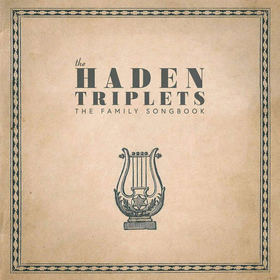 The Haden Triplets The Family Songbook  LP 2020