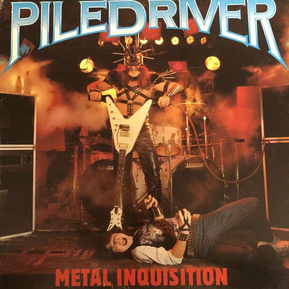 Piledriver Metal Inquisition LP 0