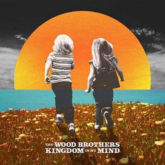 Wood Brothers Kingdom In My Mind  LP 2020