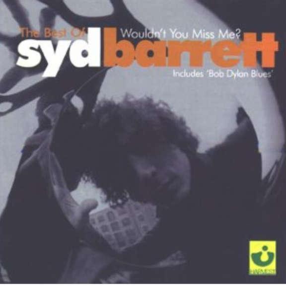 Syd Barrett The Best Of Syd Barrett: Wouldn't You Miss Me ? Oheistarvikkeet 2020