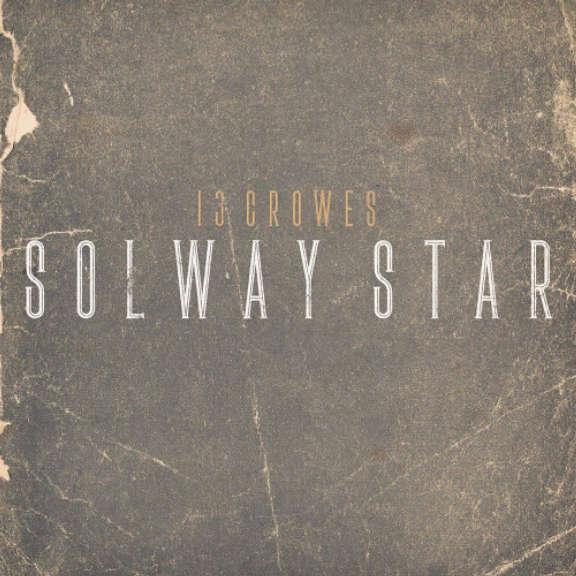 13 Crowes Solway Star LP 2020
