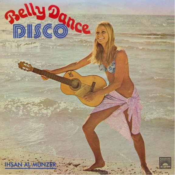 Ihsan Al-Munzer Belly Dance Disco LP 2020