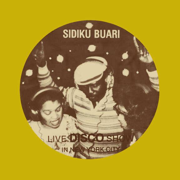 Sidiku Buari Revolution (Live Disco Show in New York City) LP 2020