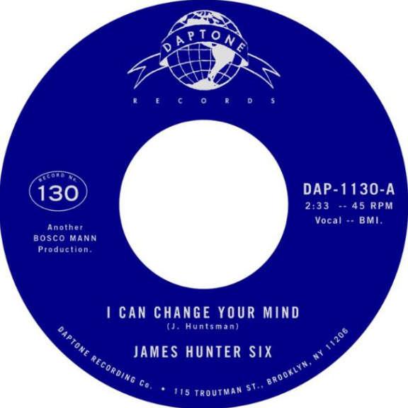 James Hunter Six I Can Change Your Mind 7'' LP 2020