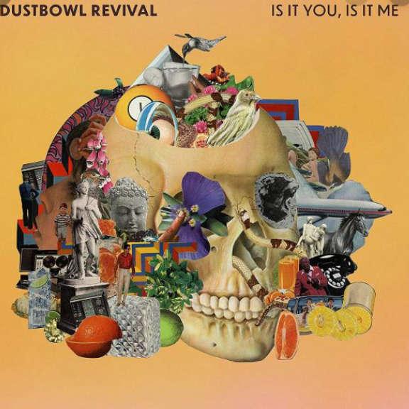 Dustbowl Revival Is It You, Is It Me   LP 2020