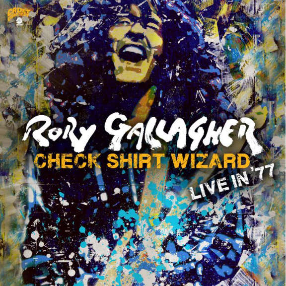 Rory Gallagher Check Shirt Wizard – Live in '77 LP 2020