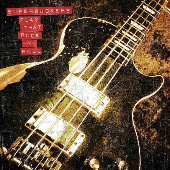 Supersuckers Play That Rock N' Roll  LP 2020