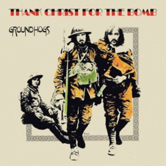 Groundhogs Thank Christ for the Bomb LP 2019