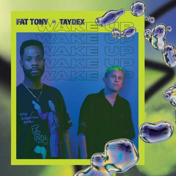 Fat Tony & Taydex Wake Up   Oheistarvikkeet 2020