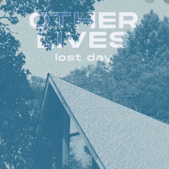 Other Lives Lost Day LP 2020
