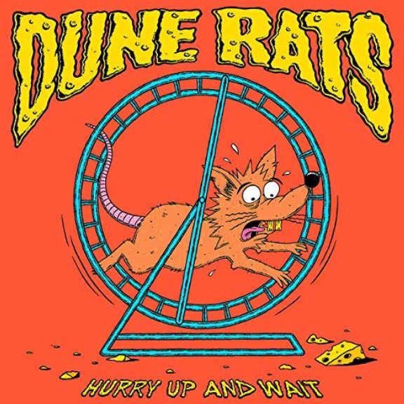 Dune Rats Hurry Up and Wait   Oheistarvikkeet 2020