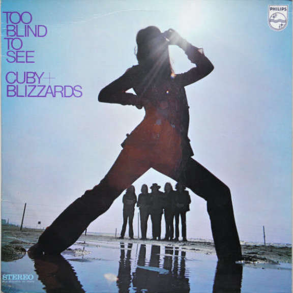 Cuby & Blizzards Too Blind To See LP 2020