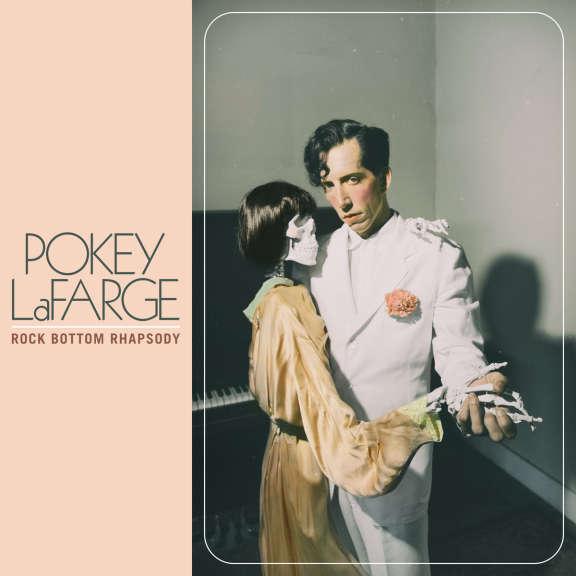 Pokey LaFarge Rock Bottom Rhapsody  LP 2020