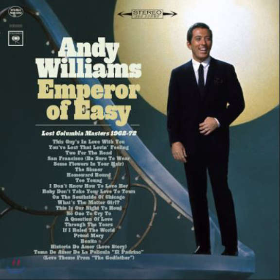 Andy Williams Emperor of easy - Lost CBS masters 1962-72 Oheistarvikkeet 2020