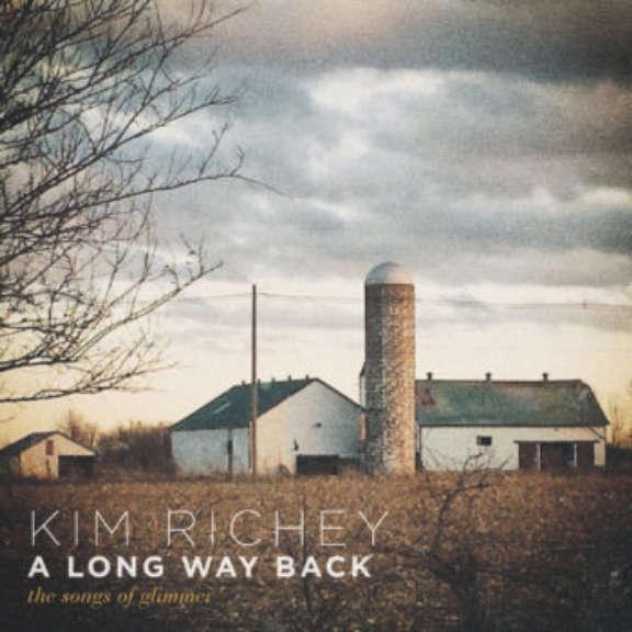 Kim Richey A long way back; songs of glimmer  Oheistarvikkeet 2020