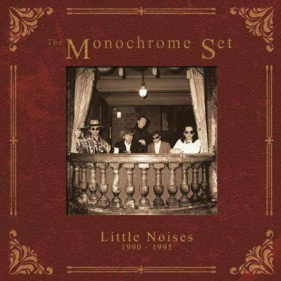 Monochrome Set Little noises 1990-1995 Oheistarvikkeet 2020